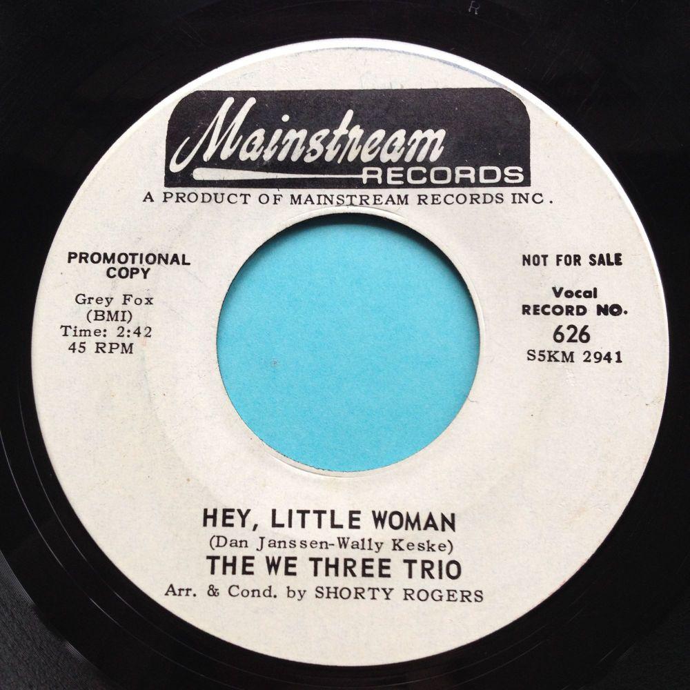The We Three Trio - Hey, little woman - Mainstream promo - Ex