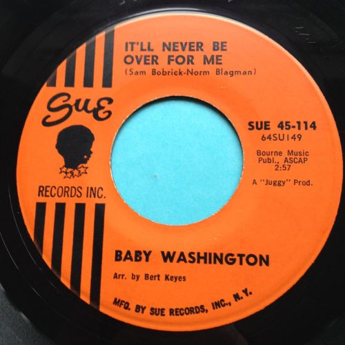 Baby Washington - It'll never be over for me - Sue - Ex-