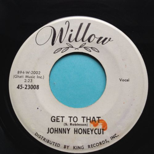 Johnny Honeycut - Get to that - Willow promo - Ex-