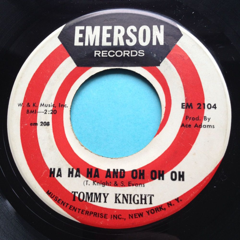 Tommy Knight - Ha ha ha and oh oh oh - Emerson - Ex-