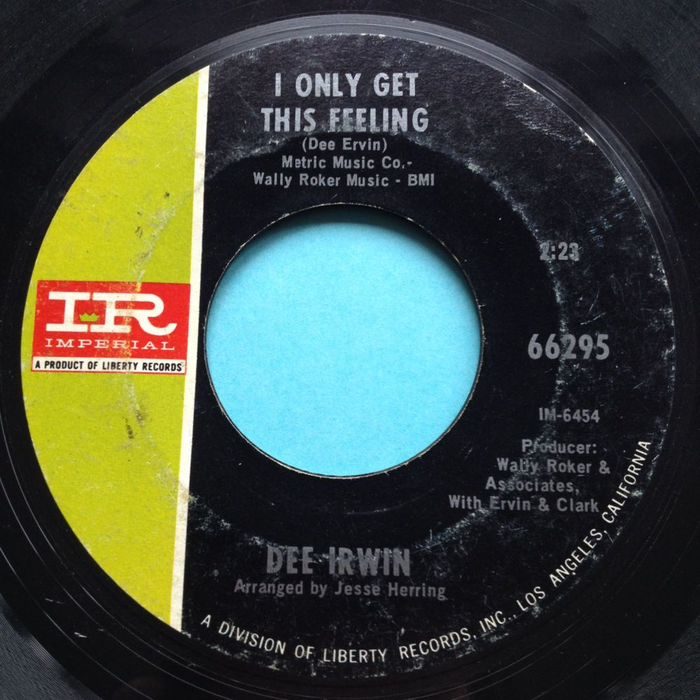 Dee Irwin - I only get this feeling - Imperial - VG+