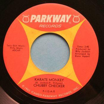 Chubby Checker - Karate Monkey - Parkway - Ex