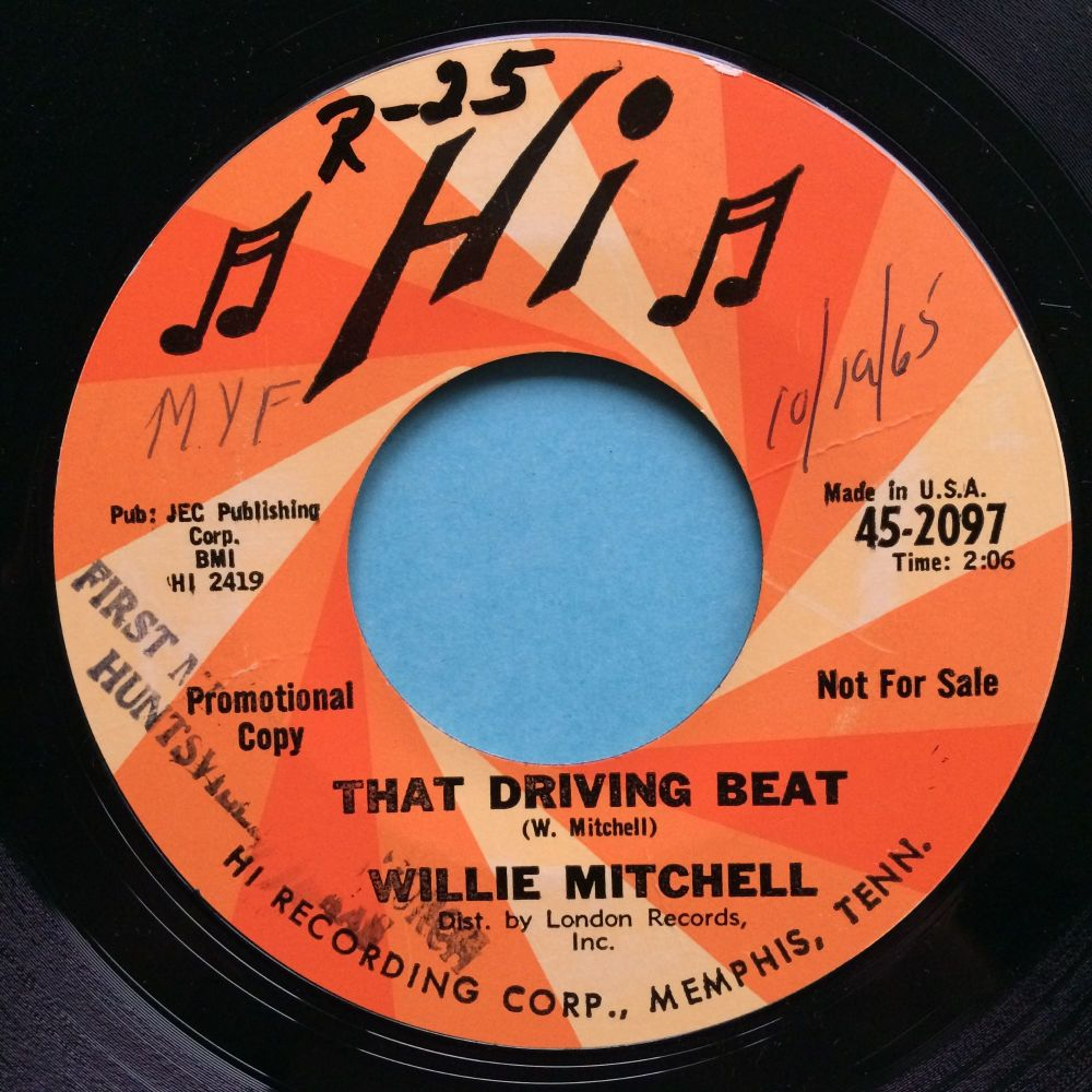 Willie Mitchell - That driving beat b/w Everything is gonna be alright - Hi