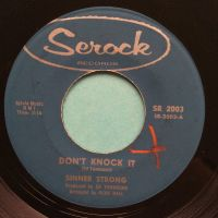 Sinner Strong - Don't knock it - Serock - Ex (xol and label tear on flip) - Ex
