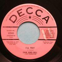 Sam & Bill - I'll try - Decca promo - VG+