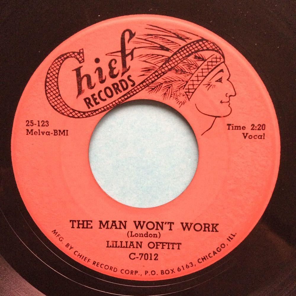 Lillian Offitt - The man won't work - Chief - VG+