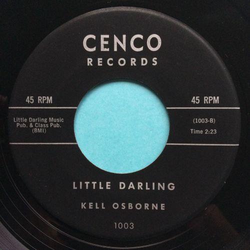 Kell Osborne - Little Darling - Cenco - VG+ (greyish bloom on vinyl - nap)