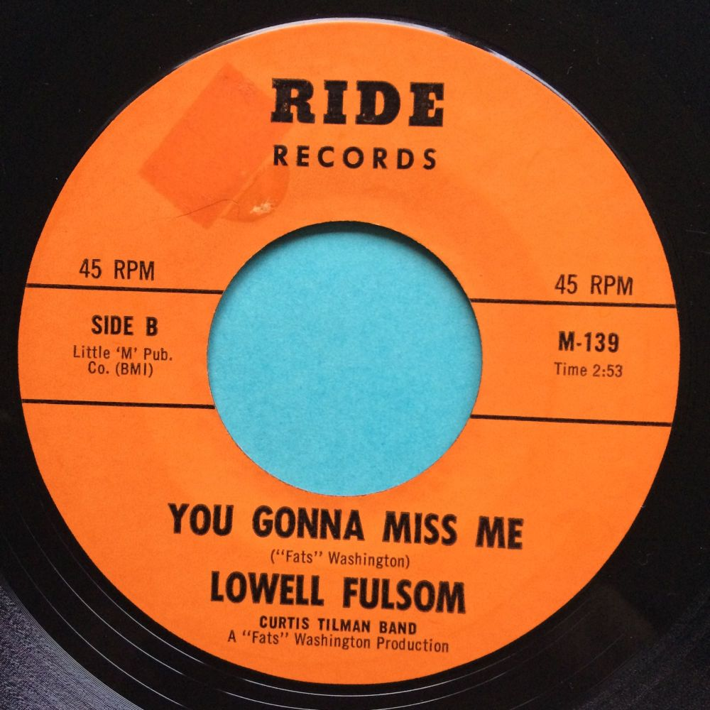 Lowell Fulsom - You gonna miss me - Ride - Ex-