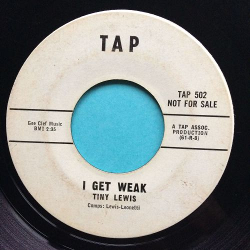 Tiny Lewis - I get weak b/w Too much rockin - Tap promo - VG+
