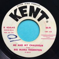 Big Mama Thornton - Me and my chauffer - Kent promo - Ex- (Xol)