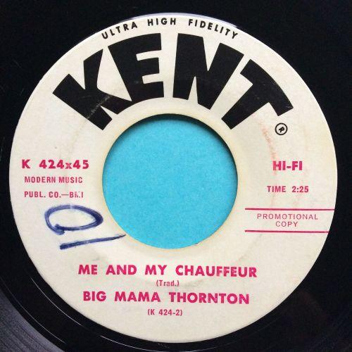 Big Mama Thornton - Me and my chauffer - Kent promo - Ex- (Xol)