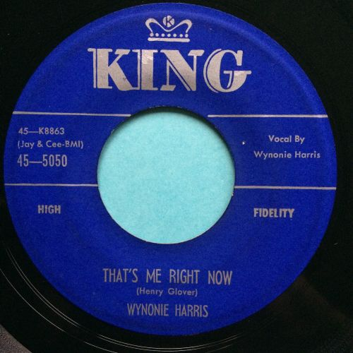 Wynonie Harris - That's me right now - King - VG+