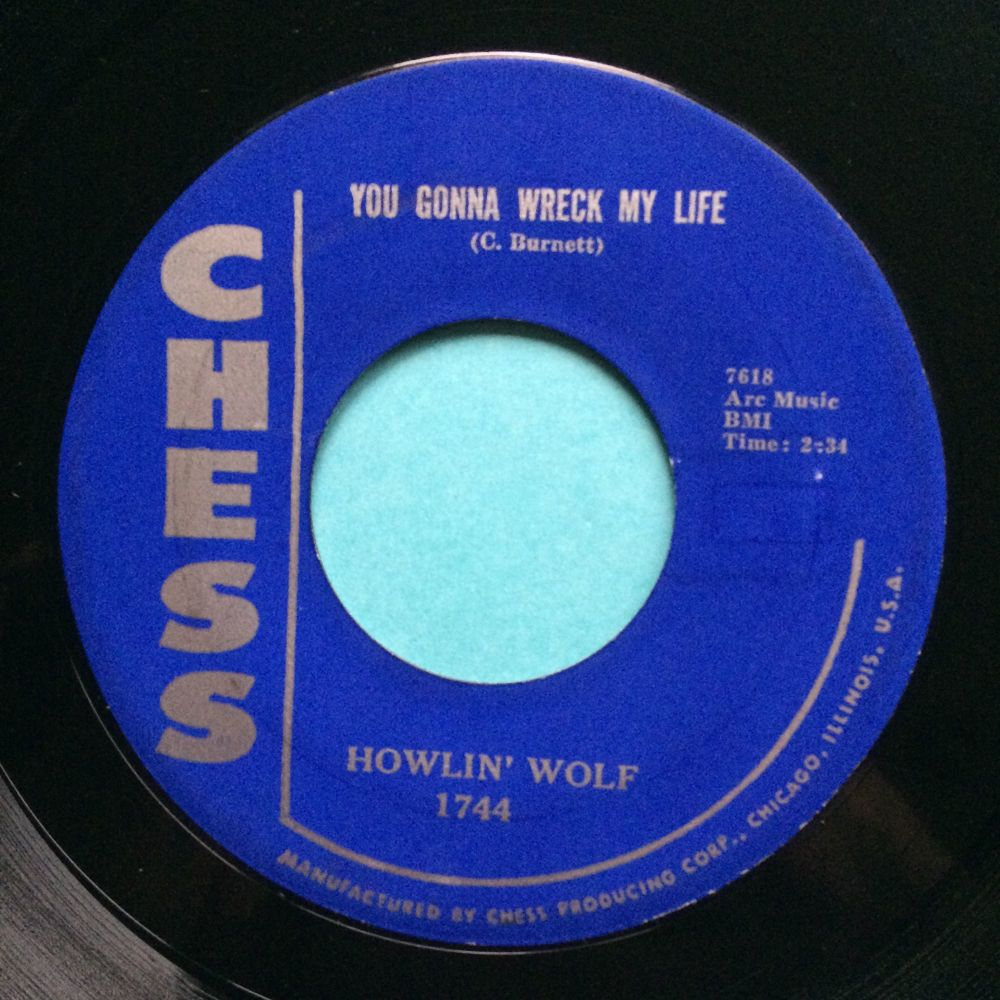 Howlin' Wolf - You're gonna wreck my life - Chess - VG+