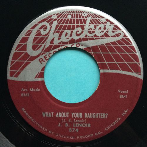 J.B. Lenoir - What about your daughter - Checker - Ex-