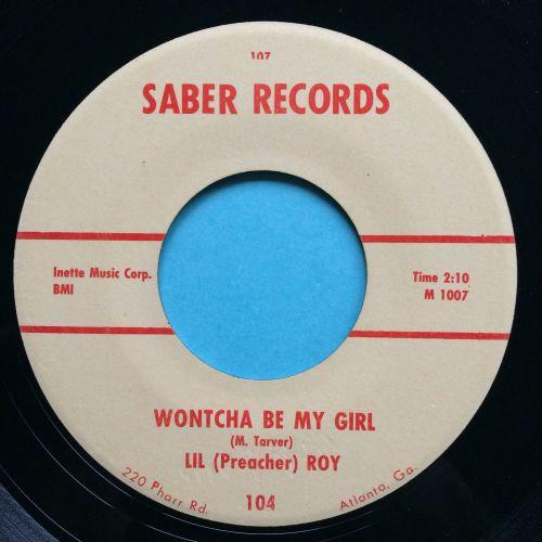 Lil (Preacher) Roy - Wontcha be my girl - Saber - Ex