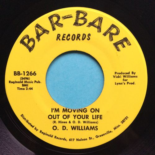 O.D. Williams - I'm moving on out your life - Bar-Bare - Ex