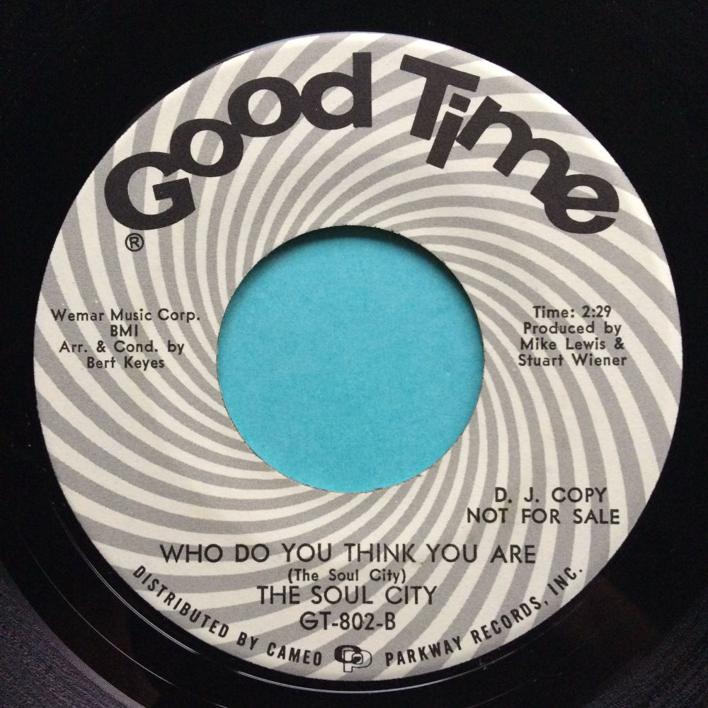 Soul City - Who do you think you are b/w Cold hearted blues - Good Time pro