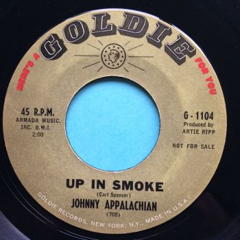 Johnny Appalachian - Up in smoke b/w Mountain of a man - Goldie - VG+