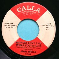 Jean Wells - With my love and what you've got - Calla - VG+