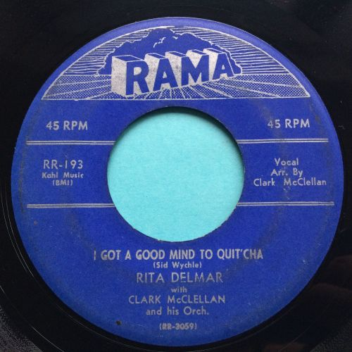 Rita Delmar with Clark McClellan and Orch. - I got a good mind to quit'cha