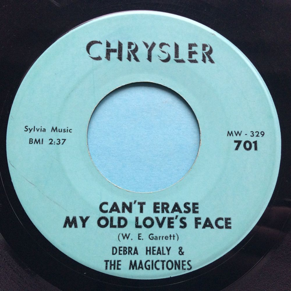Debra Healy & The Magictones - Can't Erase my old love's face b/w Don't do nothing I wouldn't do - Chrysler - Ex-