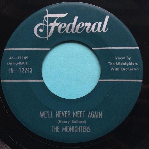 Midnighters - We'll never met again - Federal - Ex-