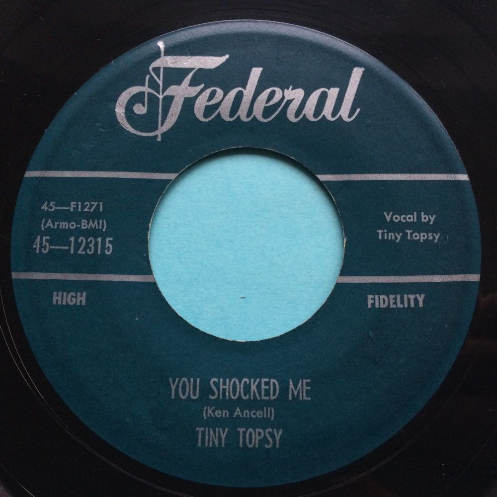 Tiny Topsy - You shocked me - Federal - Ex-