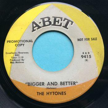 Hytones - Bigger and Better - Abet promo - VG+