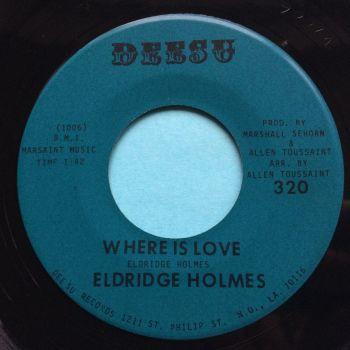 Eldridge Holmes - Where is love - Deesu - Ex
