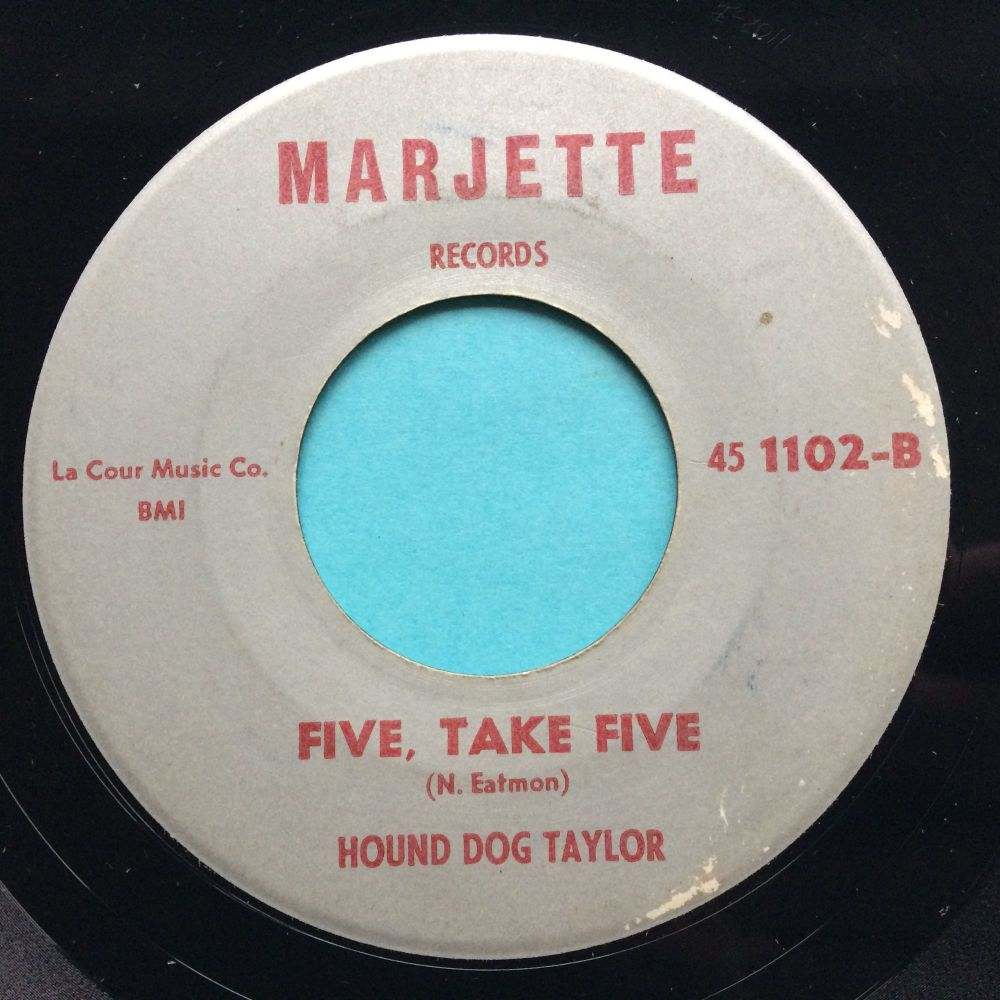 Hound Dog Taylor - Five, take five b/w Baby's coming home - Marjette - VG+