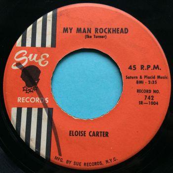 Eloise Carter - My man rockhead - Sue - VG+