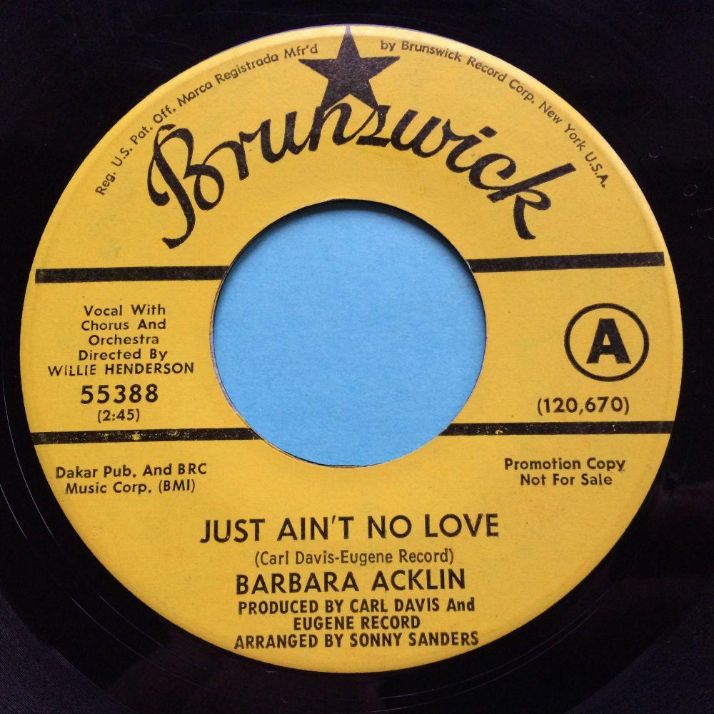 Barbara Acklin - Just ain't no love - Brunswick promo - Ex-