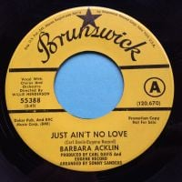 Barbara Acklin - Just ain't no love - Brunswick promo - Ex-