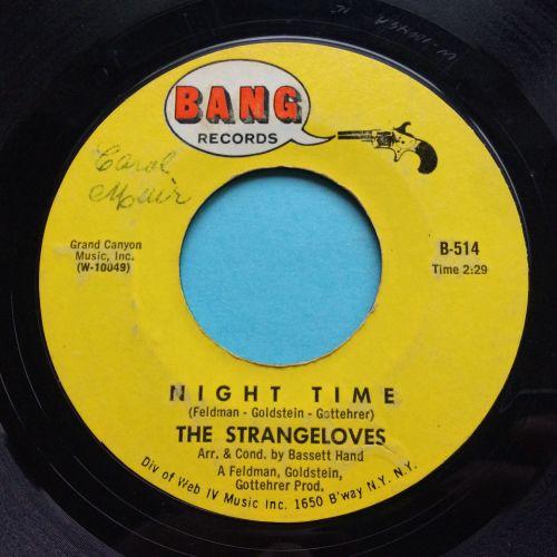 Strangeloves - Night Time - Bang - Ex-