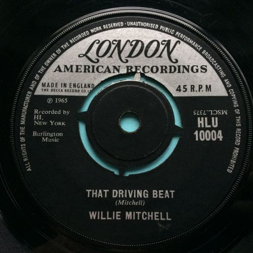 Willie Mitchell - That driving beat b/w Everything is gonna be alright - UK
