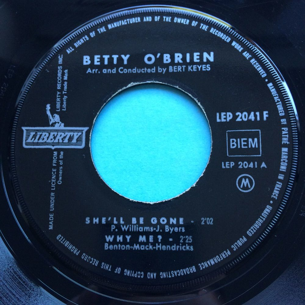 Betty O'Brien - She'll be gone b/w Money Honey + 2 - Liberty French EP (wit