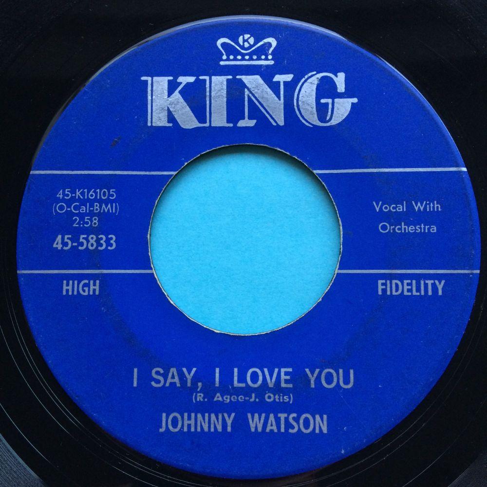 Johnny Watson - I say, I love you - King - VG+