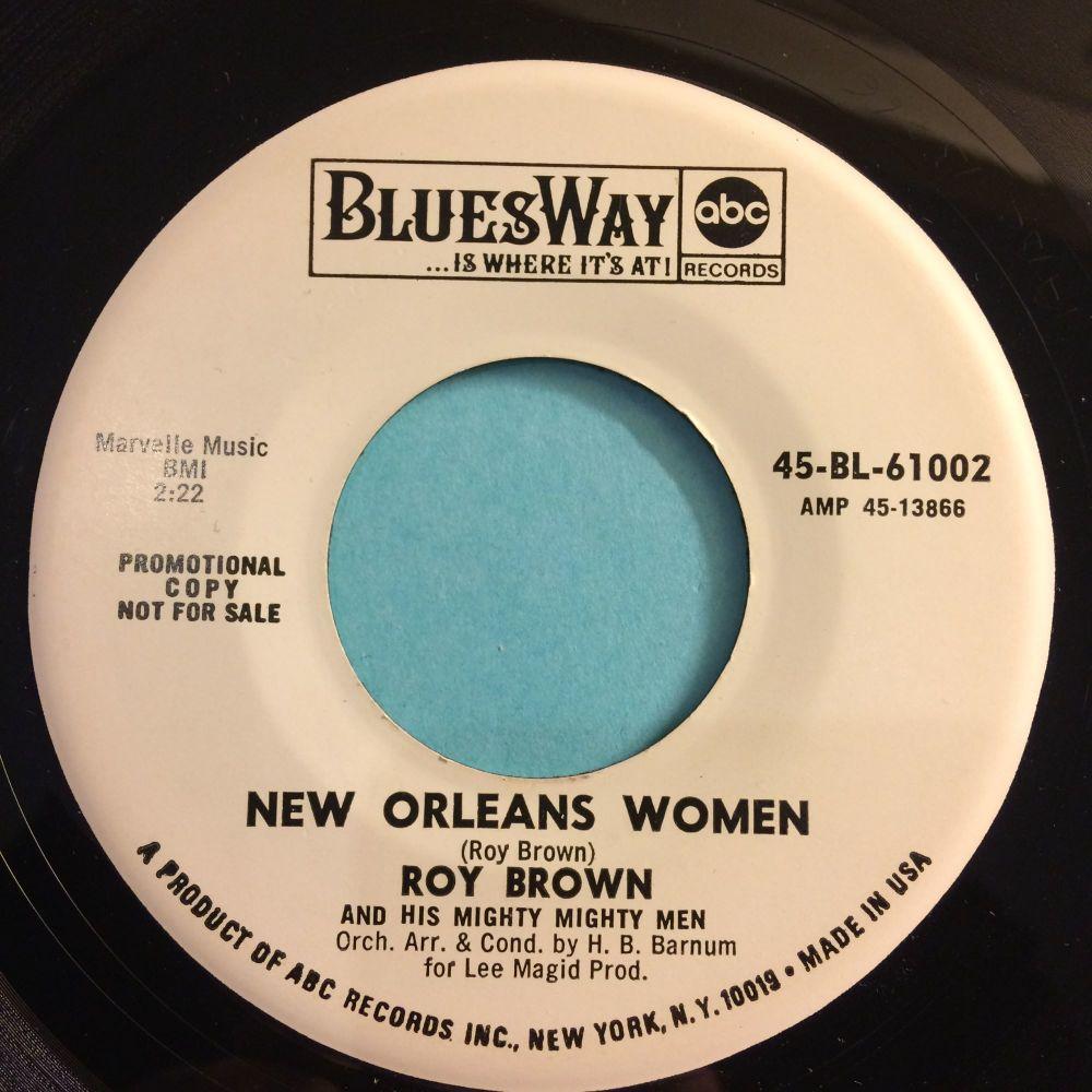 Roy Brown - New Orleans Women - Bluesway promo - Ex
