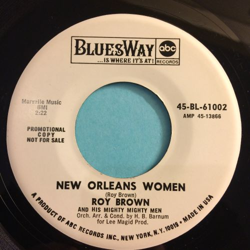 Roy Brown - New Orleans Women - Bluesway promo - Ex