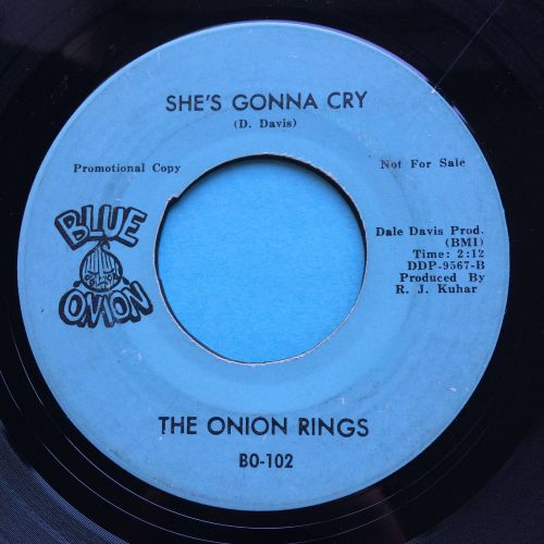 Onion Rings - She's gonna cry - Blue Onion - VG+
