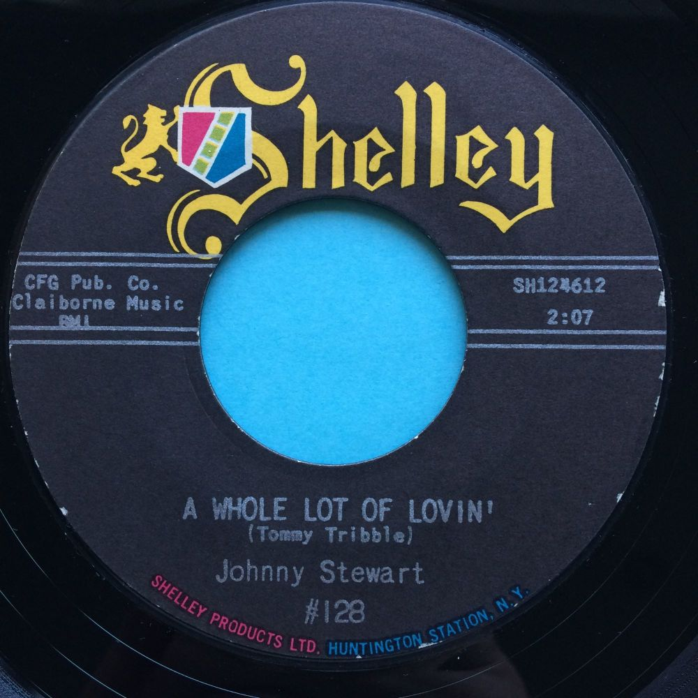 Johnny Stewart - A whole lot of lovin - Shelley - Ex