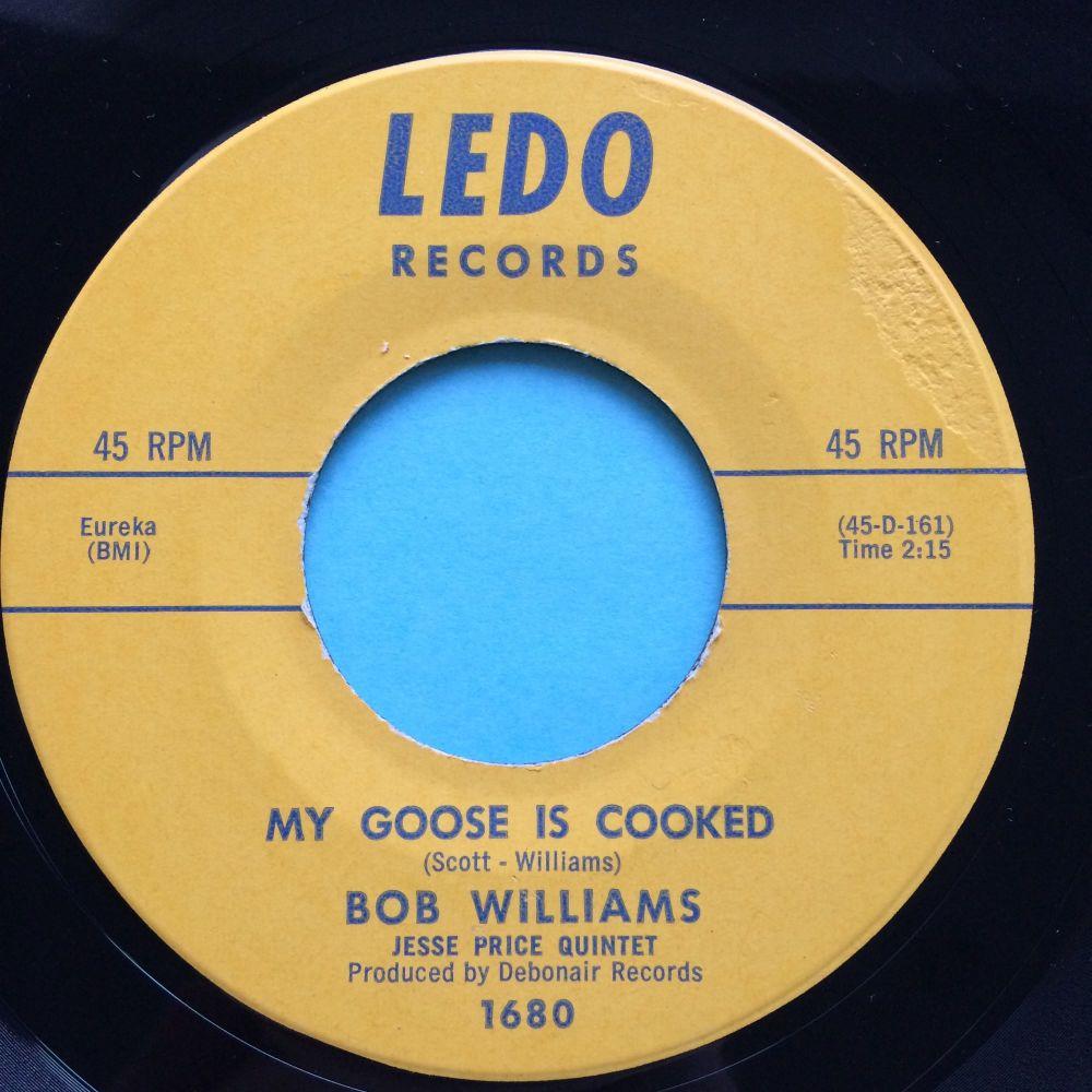 Bob Williams - My goose is cooked - Ledo - Ex