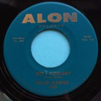 Willie Harper - But I couldn't - Alon - Ex