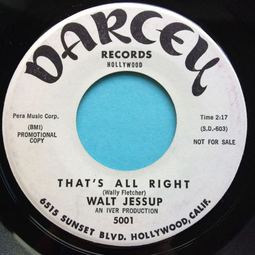 Walt Jessup - That's all right - Darcey promo - Ex