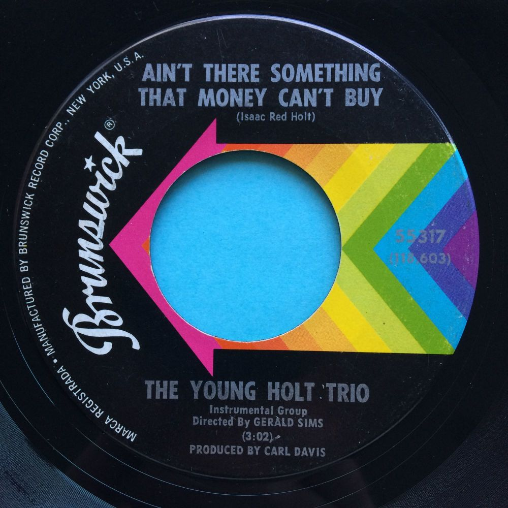 Young Holt Trio - Ain't there something money can't buy - Brunswick - Ex- (