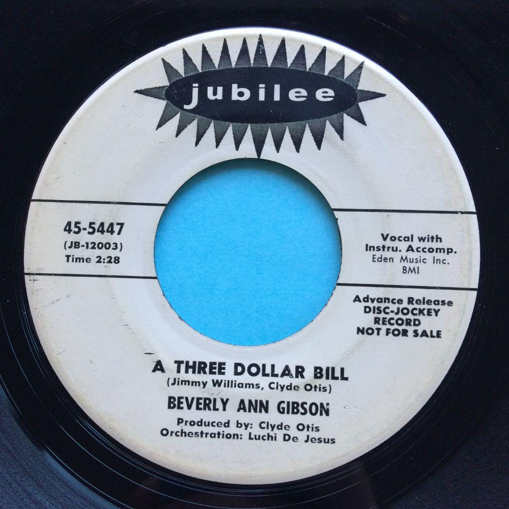 Beverly Ann Gibson - A three dollar bill - Jubilee promo - VG+