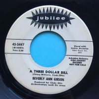 Beverly Ann Gibson - A three dollar bill - Jubilee promo - VG+