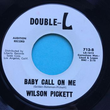 Wilson Pickett - Baby call on me - Double-L promo - Ex