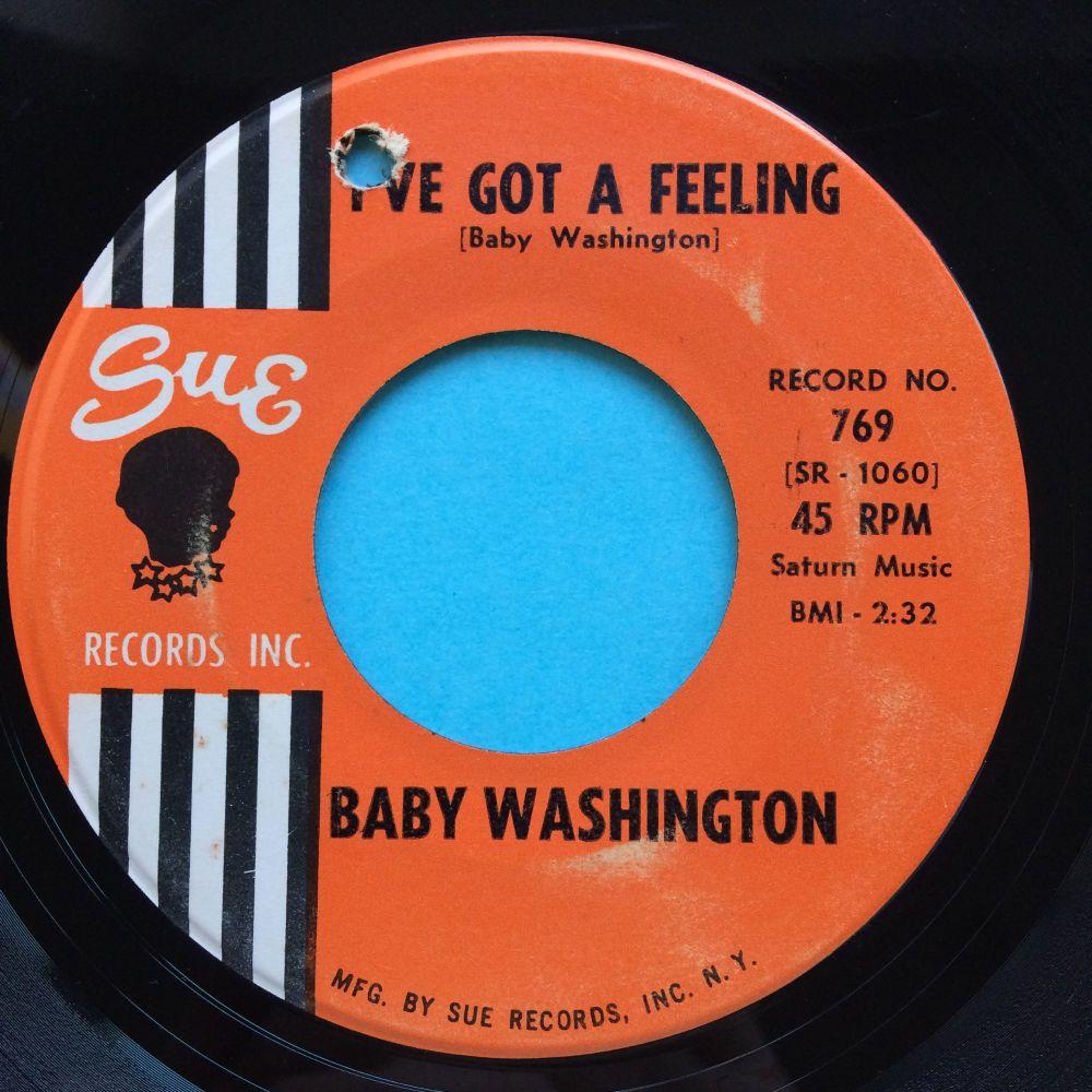 Baby Washington - I've got a feeling b/w Hush Heart - Sue - VG+