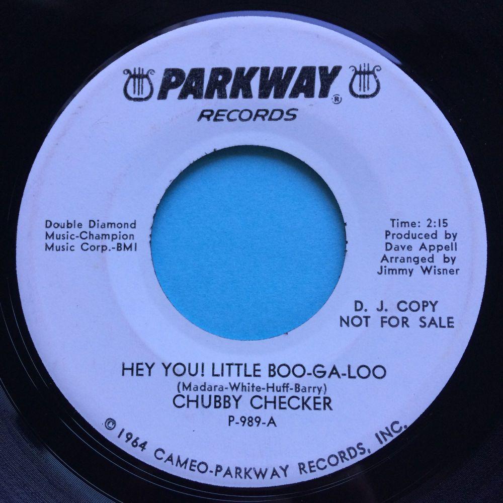 Chubby Checker - Hey you! Little Boo-Ga-Loo - Parkway promo - Ex-